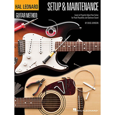 Hal Leonard Hal Leonard Guitar Method - Setup & Maintenance Guitar Method Series Softcover Written by Chad Johnson