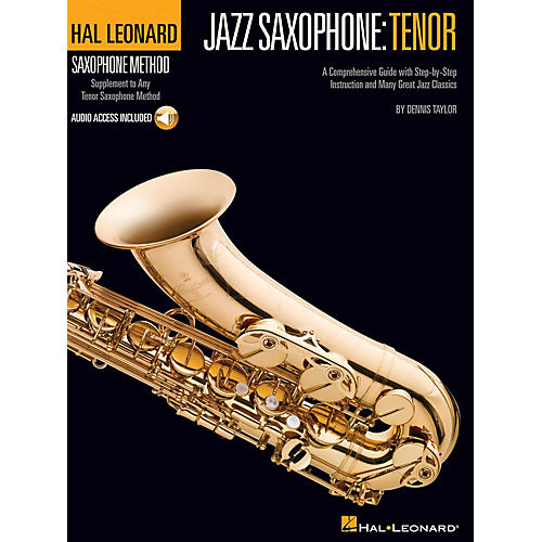 Hal Leonard Hal Leonard Tenor Saxophone Method Sax Instruction Series Softcover Audio Online Written by Dennis Taylor