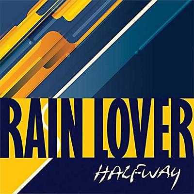 Halfway - Rain Lover