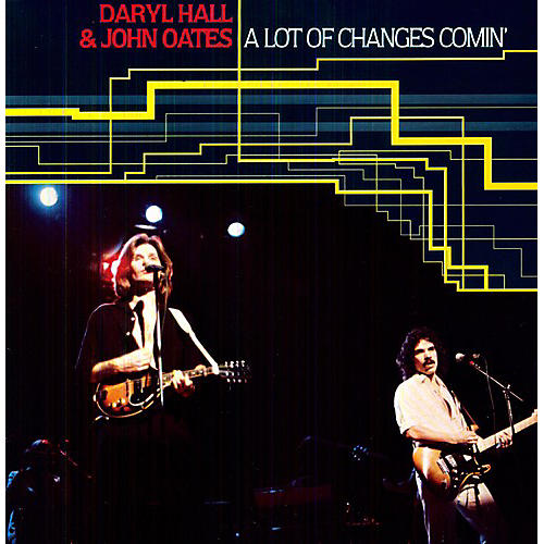 Alliance Hall & Oates - A Lot Of Changes Comin'