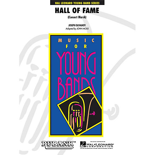 Hal Leonard Hall of Fame March - Young Concert Band Level 3 by John Moss
