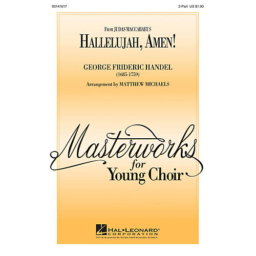 Hal Leonard Hallelujah, Amen! 2-Part arranged by Matthew Michaels