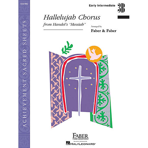 Faber Piano Adventures Hallelujah Chorus Faber Piano Adventures® Series by George Frideric Handel (Level Early Inter/Level 3B)