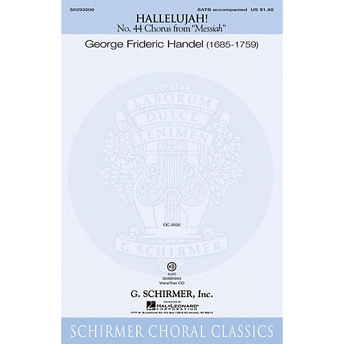 G. Schirmer Hallelujah Chorus (from The Messiah) SATB composed by Handel G F