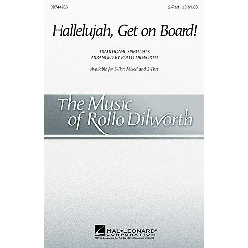 Hal Leonard Hallelujah, Get on Board (arr. Rollo Dilworth) 2-Part arranged by Rollo Dilworth