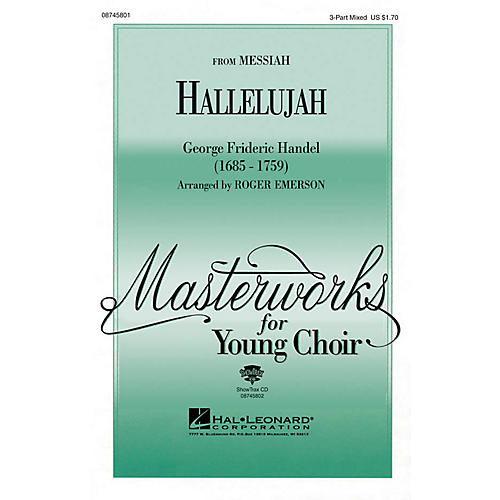 Hal Leonard Hallelujah (from Messiah) 3-Part Mixed arranged by Roger Emerson