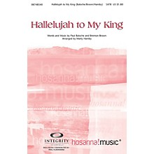 Integrity Music Hallelujah to My King Accompaniment CD Arranged by Marty Hamby