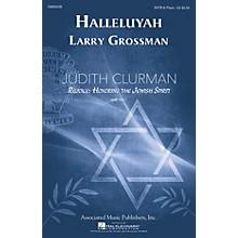 G. Schirmer Halleluyah (Psalm 150) (Judith Clurman Rejoice: Honoring the Jewish Spirit Series) SATB by Larry Grossman