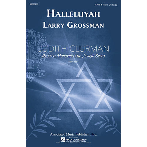 G. Schirmer Halleluyah (Psalm 150) (Judith Clurman Rejoice: Honoring the Jewish Spirit Series) SATB by Larry Grossman