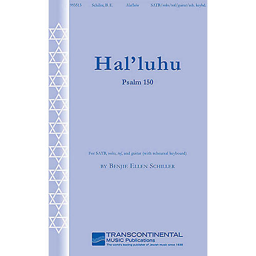 Transcontinental Music Hal'luhu (Psalm 150) SATB composed by Benjie-Ellen Schiller