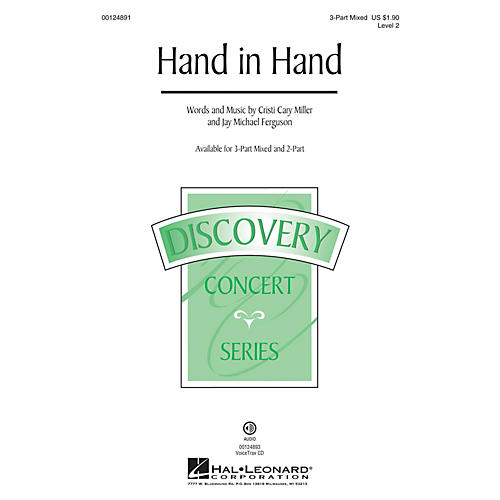 Hal Leonard Hand in Hand (Discovery Level 2) 3-Part Mixed composed by Cristi Cary Miller