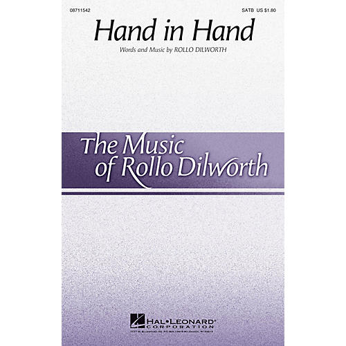Hal Leonard Hand in Hand SATB composed by Rollo Dilworth