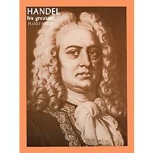 Ashley Publications Inc. Handel - His Greatest His Greatest (Ashley) Series