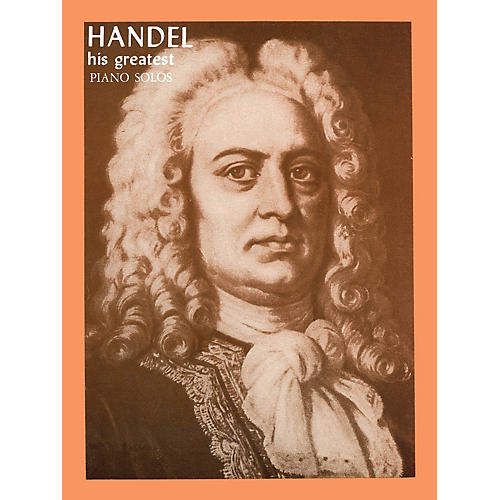 Ashley Publications Inc. Handel - His Greatest His Greatest (Ashley) Series
