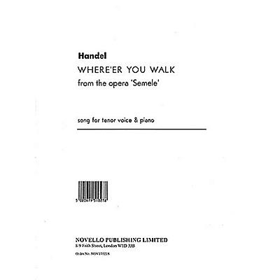 Music Sales Handel: Where'er You Walk From The Opera Semele Music Sales America Series