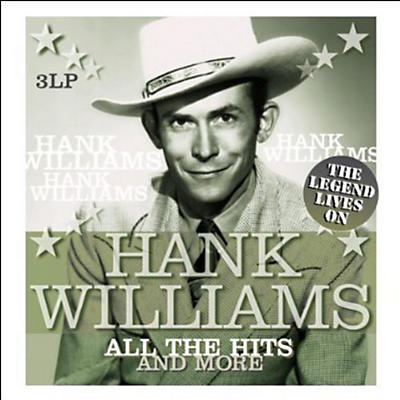 Hank Williams - All the Hits & More