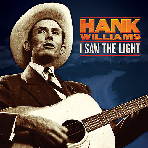Alliance Hank Williams - I Saw the Light: The Unreleased Recordings