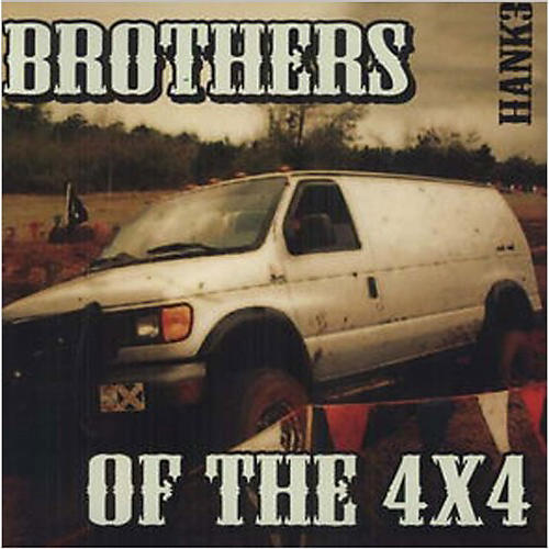 Alliance Hank Williams III - Brothers of the 4X4