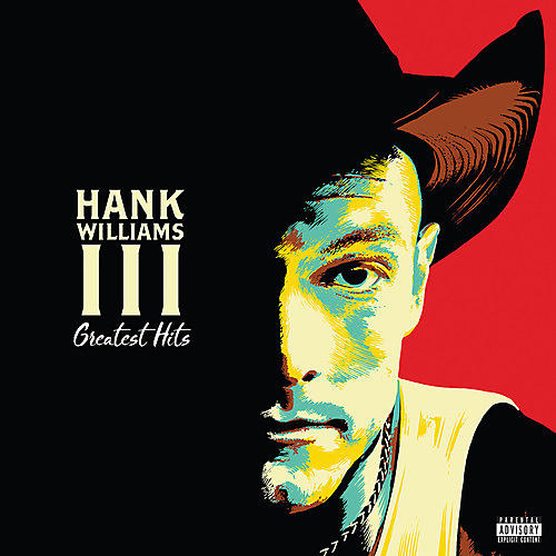 Alliance Hank Williams III - Greatest Hits