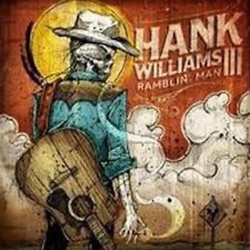 Alliance Hank Williams III - Ramblin Man