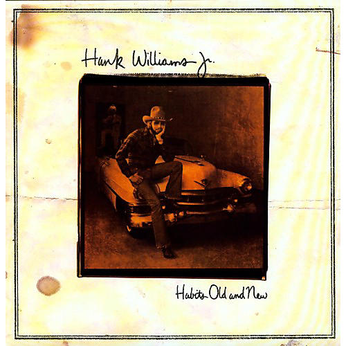 Alliance Hank Williams Jr. - Habits Old and New