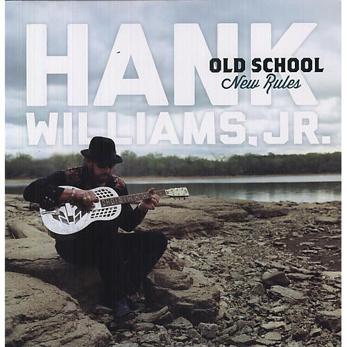 Alliance Hank Williams Jr. - Old School New Rules
