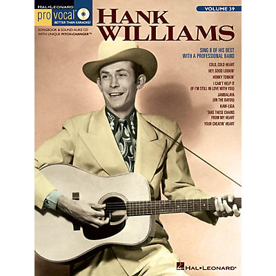 Hal Leonard Hank Williams (Pro Vocal Men's Edition Volume 39) Pro Vocal Series Softcover with CD