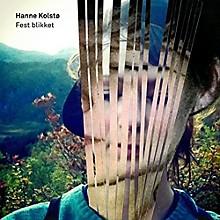 Hanne Kolsto - Fest Blikket