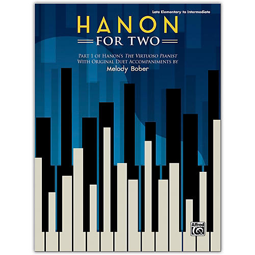 Alfred Hanon for Two Book Late Elementary / Intermediate