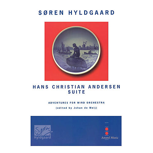 Amstel Music Hans Christian Andersen Suite (Score Only) Concert Band Level 5 Composed by Soren Hyldgaard