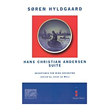 Amstel Music Hans Christian Andersen Suite (Score with CD) Concert Band Level 5 Composed by Soren Hyldgaard