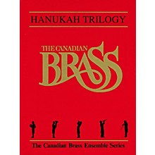 Canadian Brass Hanukah Trilogy (Score and Parts) Brass Ensemble Series by Traditional