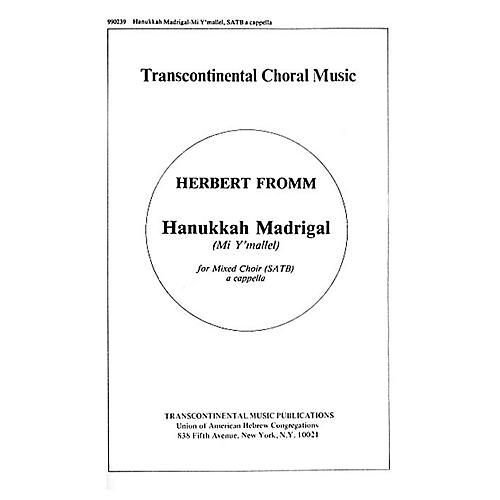 Transcontinental Music Hanukkah Madrigal (Mi Y'mallel) SATB composed by Herbert Fromm
