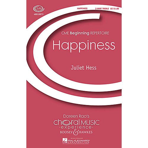Boosey and Hawkes Happiness (CME Beginning) 2-Part composed by Juliet Hess