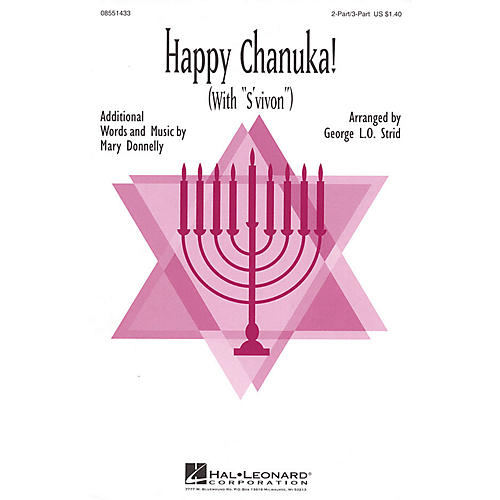 Hal Leonard Happy Chanuka! (with S'vivon) 2 Part / 3 Part arranged by Mary Donnelly