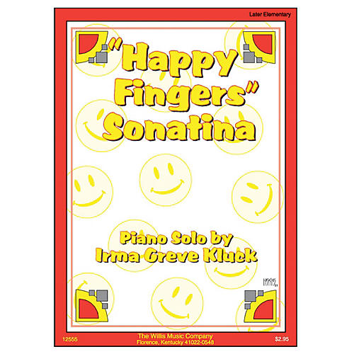 Willis Music Happy Fingers Sonatina (Later Elem Level) Willis Series by Irma Greve Kluck