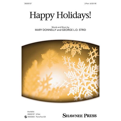Shawnee Press Happy Holidays! 2-Part composed by Mary Donnelly