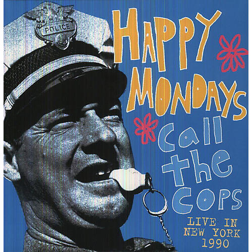 Alliance Happy Mondays - Call the Cops: Live in New York 1990