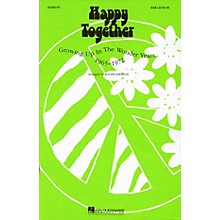 Hal Leonard Happy Together (Feature Medley) SATB Arranged by Roger Emerson