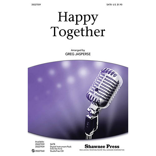 Shawnee Press Happy Together SATB by The Turtles arranged by Greg Jasperse