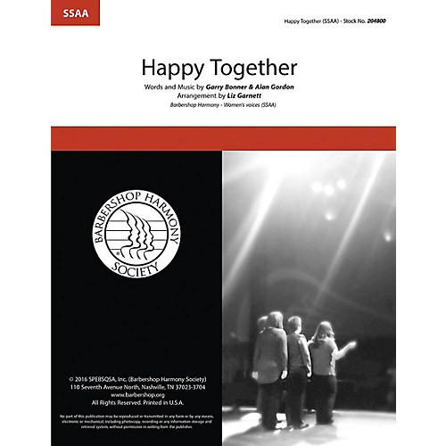 Hal Leonard Happy Together SSAA A Cappella arranged by Liz Garnett