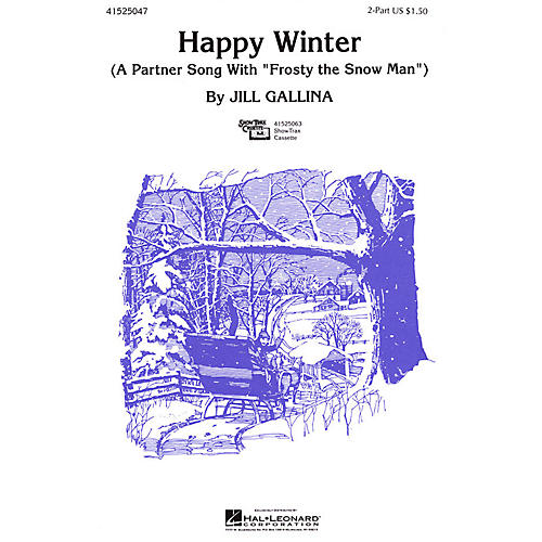 Hal Leonard Happy Winter 2-Part arranged by Jill Gallina