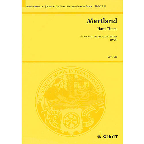 Schott Hard Times (Concertante Group and Strings) Study Score Series Softcover Composed by Steve Martland