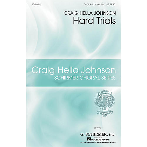 G. Schirmer Hard Trials (Craig Hella Johnson Choral Series) SATB arranged by Craig Hella Johnson