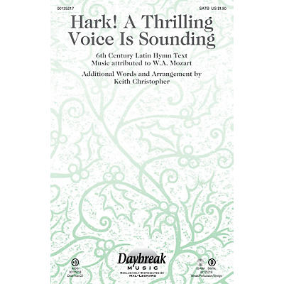 Daybreak Music Hark! A Thrilling Voice Is Sounding SATB arranged by Keith Christopher