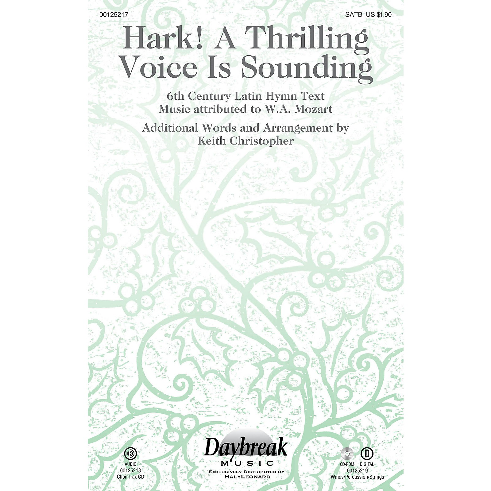 Daybreak Music Hark! A Thrilling Voice Is Sounding WOODWINDS/PERCUSSION/STRINGS Arranged by Keith Christopher