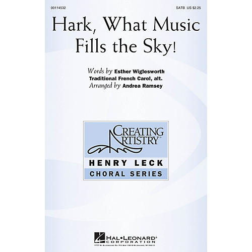 Hal Leonard Hark, What Music Fills the Sky! SATB arranged by Andrea Ramsey
