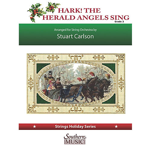 Southern Hark the Herald Angels Sing (for String Orchestra) Southern Music Series Softcover by Stuart Ross Carlson