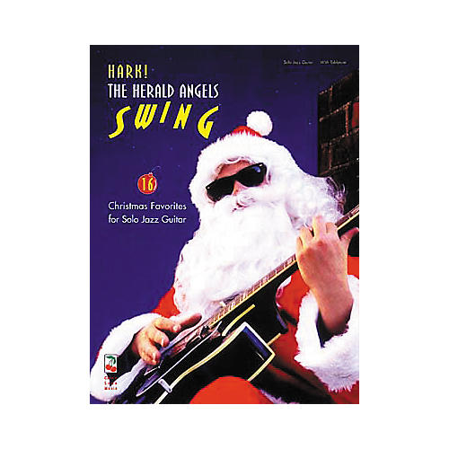 Cherry Lane Hark, the Herald Angels Swing! Guitar Book