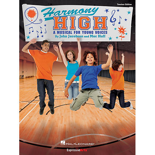 Hal Leonard Harmony High (A Musical for Young Voices) Performance/Accompaniment CD Composed by John Jacobson